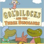 goldilocks and three dinosaurs