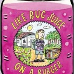 like bug juice
