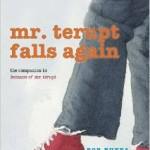 mr terupt falls again
