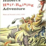 huberts hair raising adventure