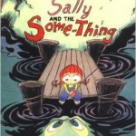 sally and the some thing