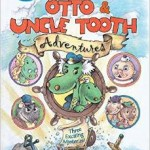 otto and uncle tooth