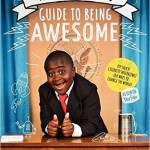 kid presidents guide to being awesome