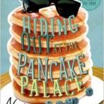 hiding out at a pancake palace