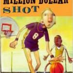 million dollar shot