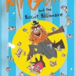 mr gum and the biscuit millionaire