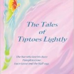 the tales of tiptoes lightly