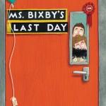 Ms. Bixbys Last Day